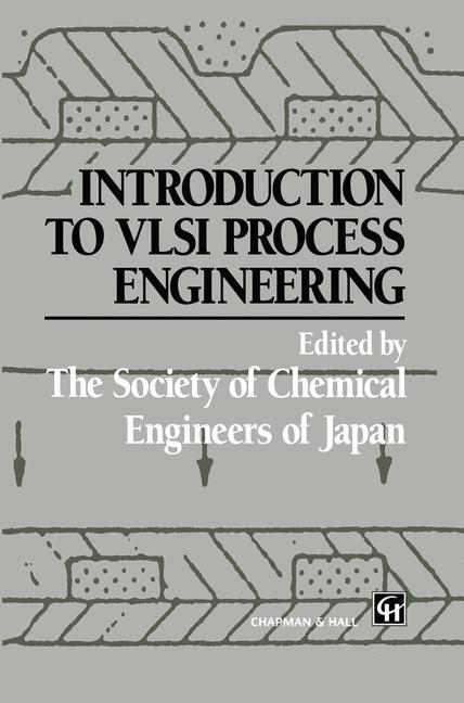 Cover of 'Introduction to VLSI Process Engineering'
