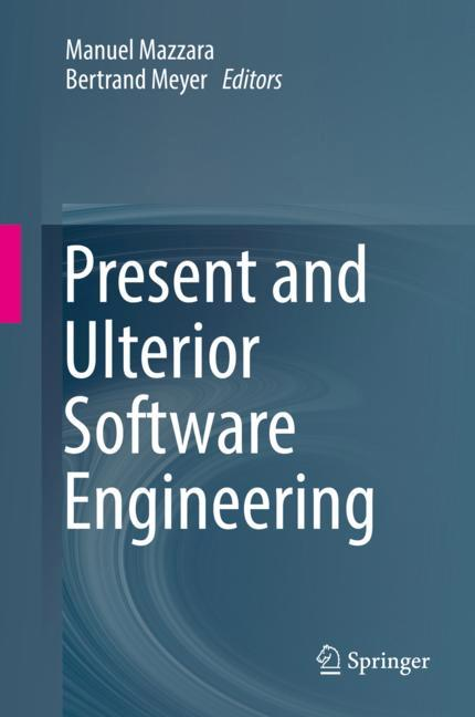 Cover of 'Present and Ulterior Software Engineering'