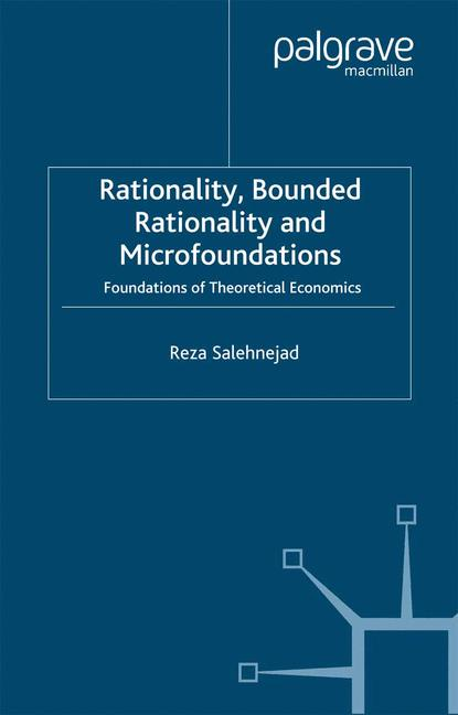 Cover of 'Rationality, bounded rationality and microfoundations'