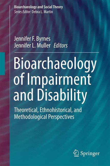 Cover of 'Bioarchaeology of Impairment and Disability'