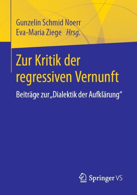 Cover of 'Zur Kritik der regressiven Vernunft'
