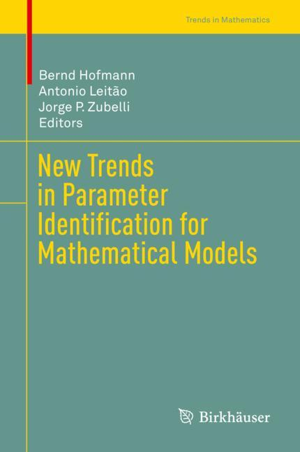 Cover of 'New Trends in Parameter Identification for Mathematical Models'