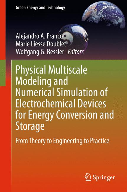 Cover of 'Physical Multiscale Modeling and Numerical Simulation of Electrochemical Devices for Energy Conversion and Storage'
