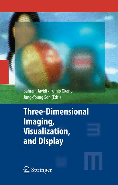 Cover of 'Three-dimensional Imaging, Visualization, and Display'