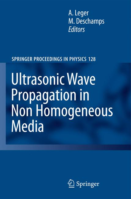 Cover of 'Ultrasonic Wave Propagation in Non Homogeneous Media'