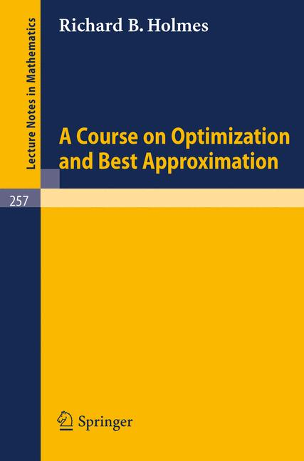 Cover of 'A Course on Optimization and Best Approximation'