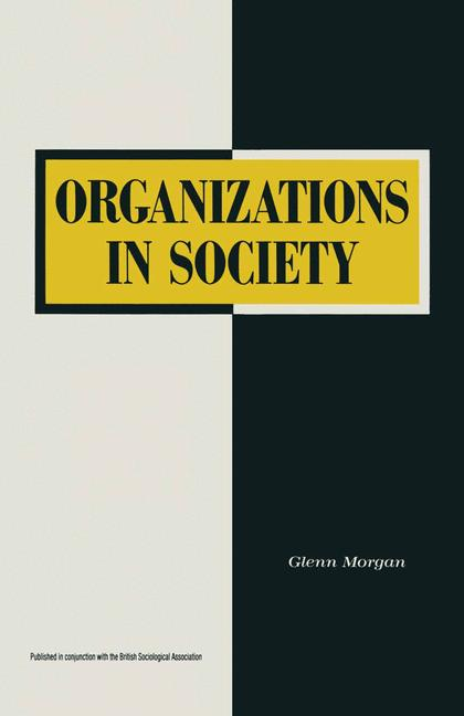 Cover of 'Organizations in society'