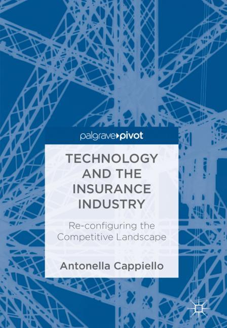 Cover of 'Technology and the Insurance Industry'