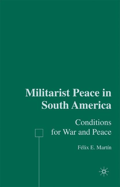 Cover of 'Militarist Peace in South America'
