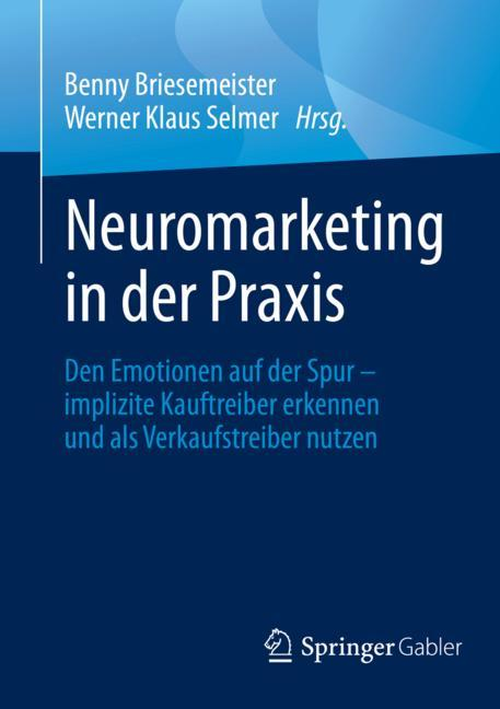 Cover of 'Neuromarketing in der Praxis'