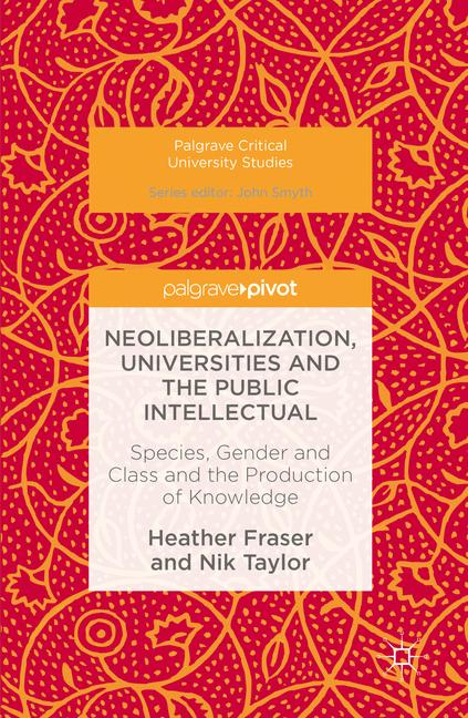 Cover of 'Neoliberalization, Universities and the Public Intellectual'