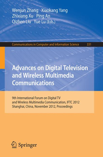 Cover of 'Advances on Digital Television and Wireless Multimedia Communications'