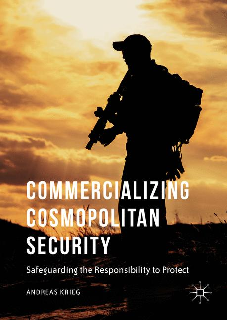 Cover of 'Commercializing Cosmopolitan Security'