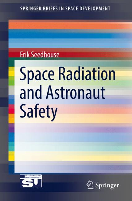 Cover of 'Space Radiation and Astronaut Safety'
