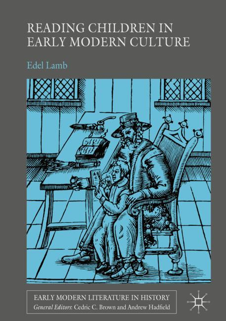 Cover of 'Reading Children in Early Modern Culture'