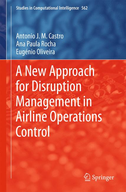 Cover of 'A New Approach for Disruption Management in Airline Operations Control'
