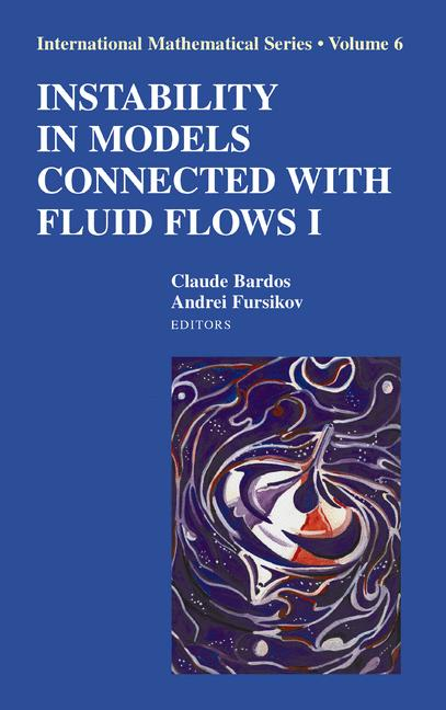 Cover of 'Instability in Models Connected with Fluid Flows I'