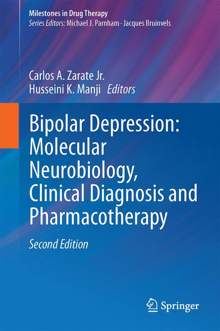 Cover of 'Bipolar Depression: Molecular Neurobiology, Clinical Diagnosis, and Pharmacotherapy'