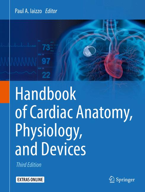 Cover of 'Handbook of Cardiac Anatomy, Physiology, and Devices'