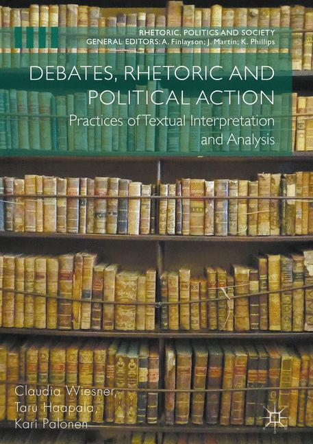Cover of 'Debates, Rhetoric and Political Action'