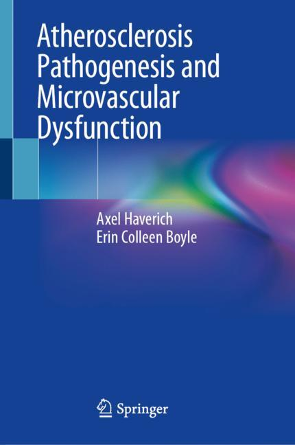 Cover of 'Atherosclerosis Pathogenesis and Microvascular Dysfunction'