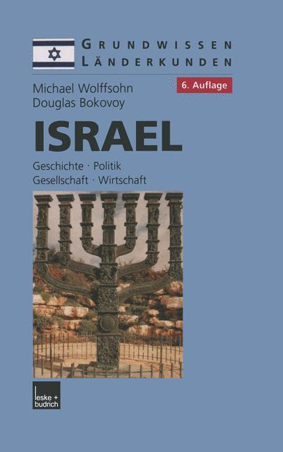 Cover of 'Israel : Grundwissen-Länderkunde, Geschichte, Politik, Gesellschaft, Wirtschaft (1882-2001)'