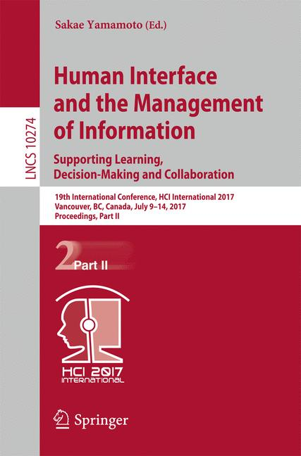 Cover of 'Human Interface and the Management of Information: Supporting Learning, Decision-Making and Collaboration'