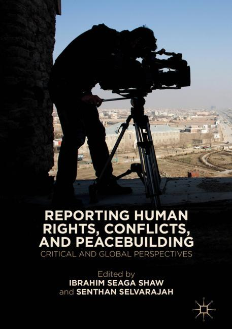Cover of 'Reporting Human Rights, Conflicts, and Peacebuilding'