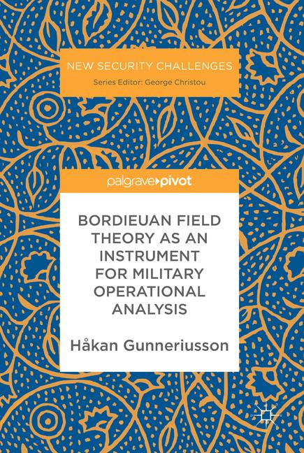 Cover of 'Bordieuan Field Theory as an Instrument for Military Operational Analysis'