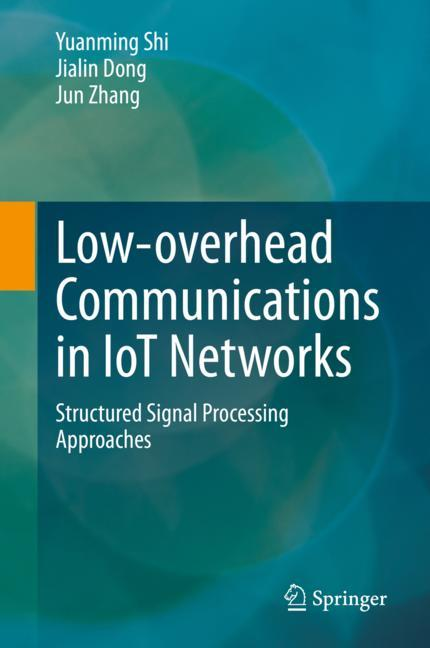 Cover of 'Low-overhead Communications in IoT Networks'