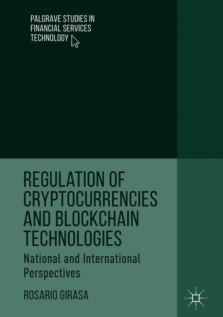Cover of 'Regulation of Cryptocurrencies and Blockchain Technologies'