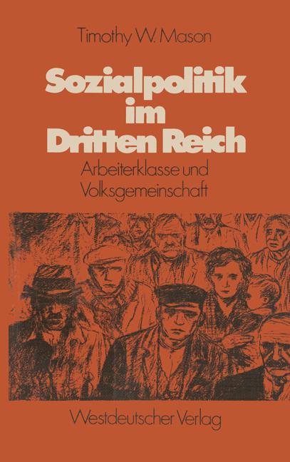Cover of 'Sozialpolitik im Dritten Reich : Arbeiterklasse u. Volksgemeinschaft'