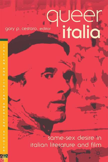 Cover of 'Queer Italia: Same-Sex Desire in Italian Literature and Film'