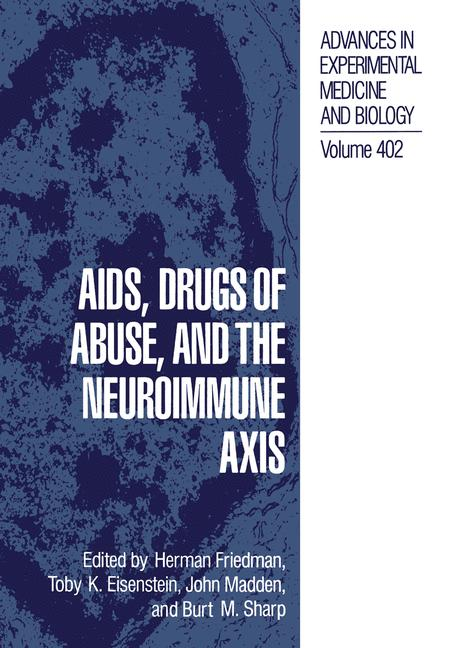 Cover of 'AIDS, Drugs of Abuse, and the Neuroimmune Axis'