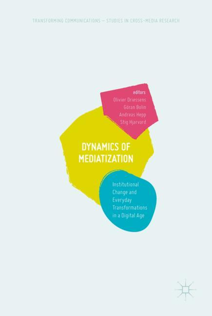 Cover of 'Dynamics Of Mediatization'
