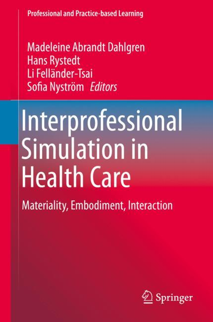 Cover of 'Interprofessional Simulation in Health Care'