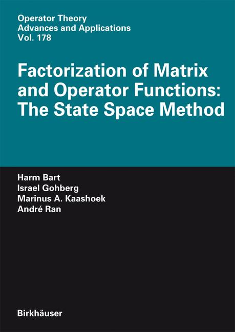 Cover of 'Factorization of Matrix and Operator Functions: The State Space Method'
