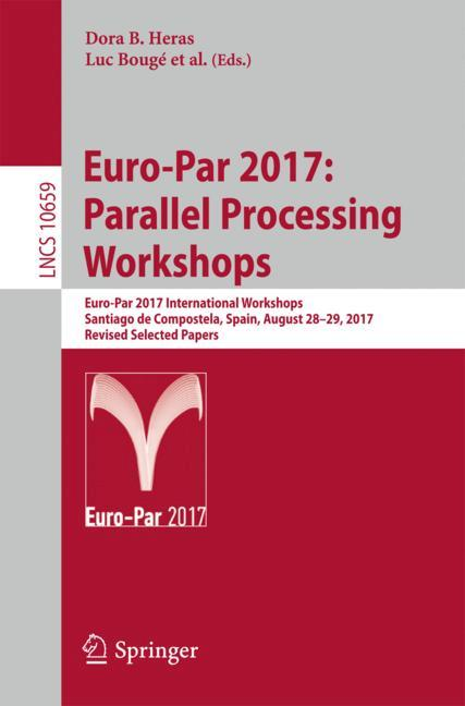 Cover of 'Euro-Par 2017: Parallel Processing Workshops'