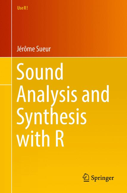 Cover of 'Sound Analysis and Synthesis with R'