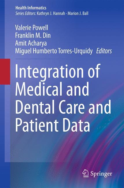 Cover of 'Integration of Medical and Dental Care and Patient Data'