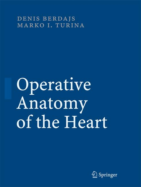 Cover of 'Operative Anatomy of the Heart'
