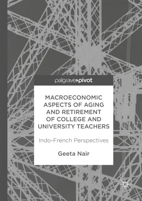 Cover of 'Macroeconomic Aspects of Aging and Retirement of College and University Teachers'