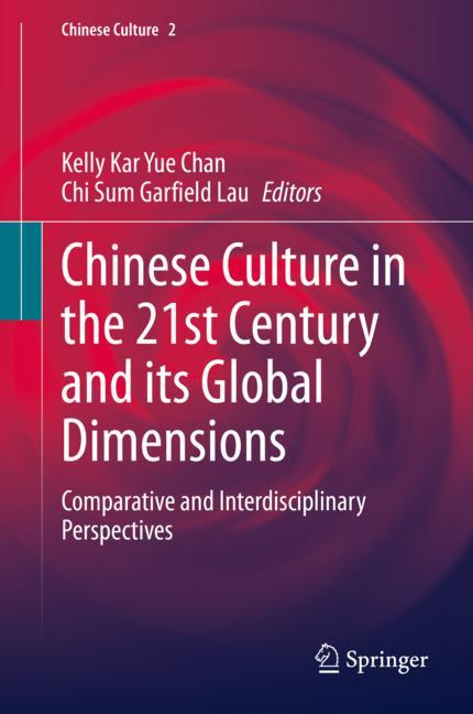 Cover of 'Chinese Culture in the 21st Century and its Global Dimensions'