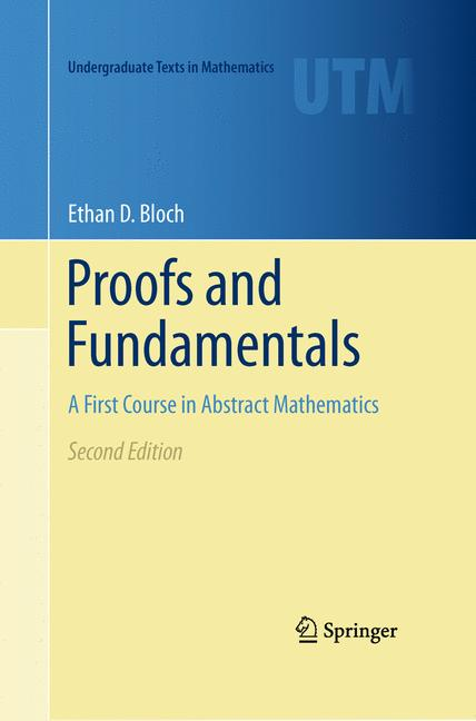Cover of 'Proofs and fundamentals : a first course in abstract mathematics'
