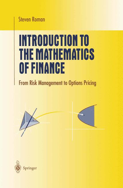 Cover of 'Introduction to the Mathematics of Finance : From Risk Management to Options Pricing'