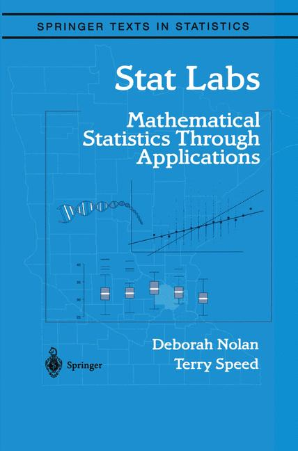 Cover of 'Stat Labs : Mathematical Statistics Through Applications'