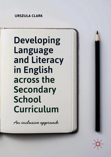 Cover of 'Developing Language and Literacy in English across the Secondary School Curriculum'