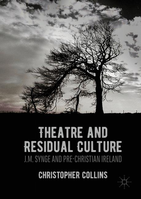 Cover of 'Theatre and Residual Culture'