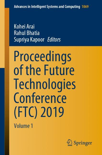 Cover of 'Proceedings of the Future Technologies Conference (FTC) 2019'