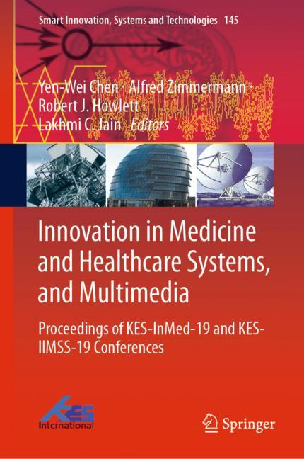 Cover of 'Innovation in Medicine and Healthcare Systems, and Multimedia'